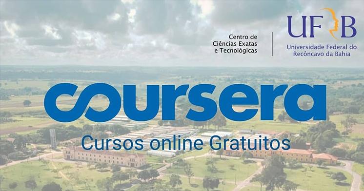 Ufrb Realiza Parceria Com Plataforma Coursera E Oferece Cursos Online Gratuitos